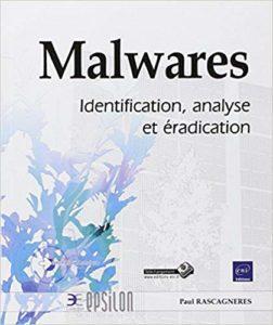 Malwares - Identification, analyse et éradication