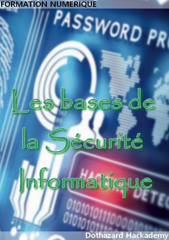 Les bases de la sécurité informatique